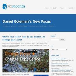 Daniel Goleman's New Focus