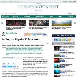 Daniel Marois: Le Top du Top des Polars 2012