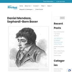 Daniel Mendoza, Sephardi-Born Boxer