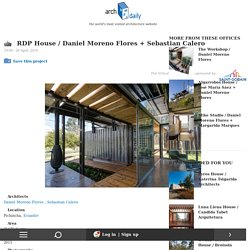 RDP House / Daniel Moreno Flores + Sebastian Calero