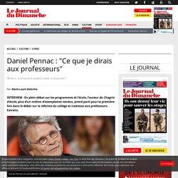 """Daniel Pennac: """"Ce que je dirais aux professeurs"""""""