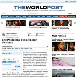 Daniel Wagner: The Philippine Bus and Miss Universe
