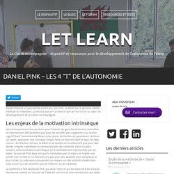 """Daniel Pink – Les 4 """"T"""" de l'autonomie"""
