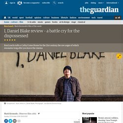 I, Daniel Blake review – a battle cry for the dispossessed
