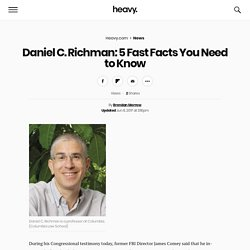 Daniel C. Richman: 5 Fast Facts You Need to Know