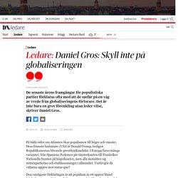Daniel Gros: Skyll inte på globaliseringen