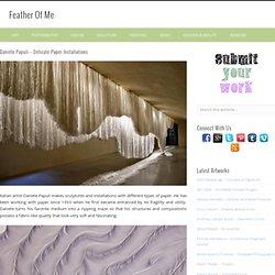 Daniele Papuli – Delicate Paper Installations