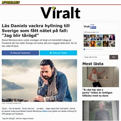 """Läs Daniels vackra hyllning till Sverige som fått nätet på fall: """"Jag blir tårögd"""""""