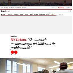 """Ulf Danielsson, Christina Moberg, Christer Sturmark och Åsa Wikforss: """"Skolans och mediernas syn på källkritik är problematisk"""""""