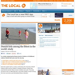 Danish kids among the fittest in the world: study - The Local