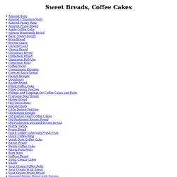 Danish Recipes: Sweet Breads, Coffee Cakes
