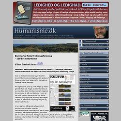 Danmarks Naturfredningsforening - 100 års naturkamp (af Rune Engelbreth Larsen)