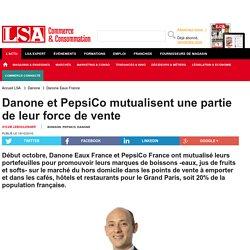 Danone et PepsiCo mutualisent une partie de...