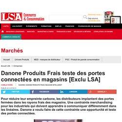 Danone Produits Frais teste des portes... - Frais LS et produits surgelés