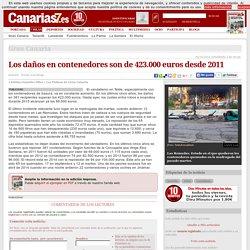 Los daños en contenedores son de 423.000 euros desde 2011