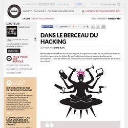 Dans le berceau du hacking