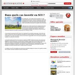 Dans quels cas investir en SCI ?