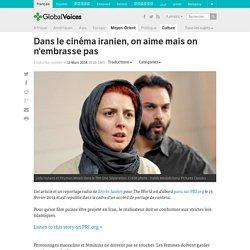 Dans le cinéma iranien, on aime mais on n'embrasse pas