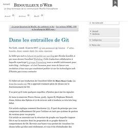 Dans les entrailles de Git - Bidouilleux d'Web