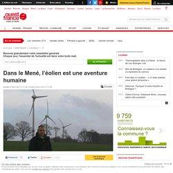 Dans le Mené, l'éolien est une aventure humaine