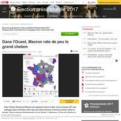 Dans l'Ouest, Macron rate de peu le grand chelem