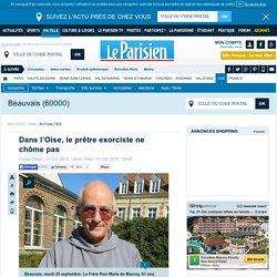 Dans l'Oise, le prêtre exorciste ne chôme pas
