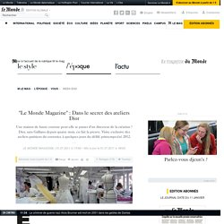Dans le secret des ateliers Dior