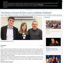 """""""Da Dante ai tweet di Zoro così è cambiato l'italiano"""""""