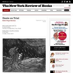 Dante on Trial by Robert Pogue Harrison