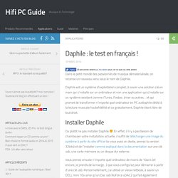 Daphile : le test en français ! - Hifi PC Guide
