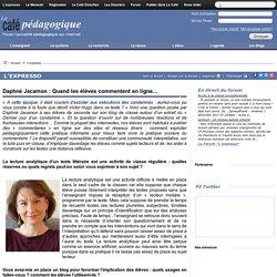 Daphné Jacamon : Quand les élèves commentent en ligne...