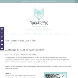 How To Pair Fonts Like A Pro — Dapper Fox Design - Branding + Website Design