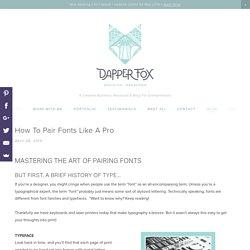 How To Pair Fonts Like A Pro — Dapper Fox Design - Branding + Website Design