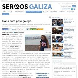 Dar a cara polo galego - Só En Papel