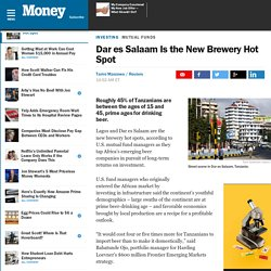 Dar es Salaam Is the New Brewery Hot Spot