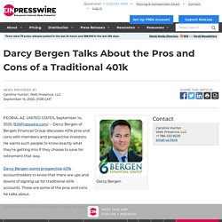 Darcy Bergen Talks About the Pros and Cons of a Traditional 401k