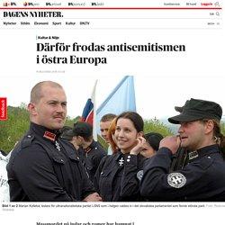 Därför frodas antisemitismen i östra Europa