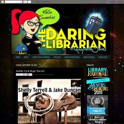 The Daring Librarian: Saddle Up & Rope 'Em In!