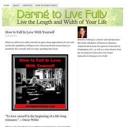 Daring to Live Fully — Live the Length and Width of Your Life