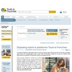 Darjeeling rejoint la plateforme Toute la Franchise