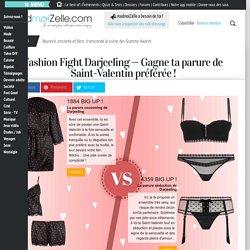 Fashion Fight Darjeeling — Gagne ta parure de Saint-Valentin préférée!