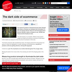 The dark side of ecommerce