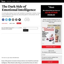 The Dark Side of Emotional Intelligence