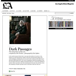 Dark Passages - LA Times Magazine
