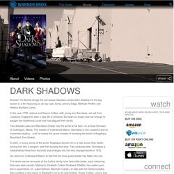 Dark Shadows - WarnerBros.com - Movies