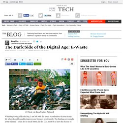 The Dark Side of the Digital Age: E-Waste