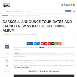 Darkcell Announce Tour Dates and Launch New Video for Upcoming Album