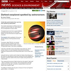 Darkest exoplanet spotted by astronomers