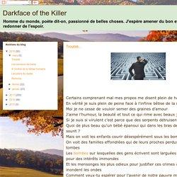 Darkface of the Killer : 2018