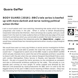 BODY GUARD ( 2018 ) : BBC's tele series is beefed up with more darkish and nerve racking political action thriller